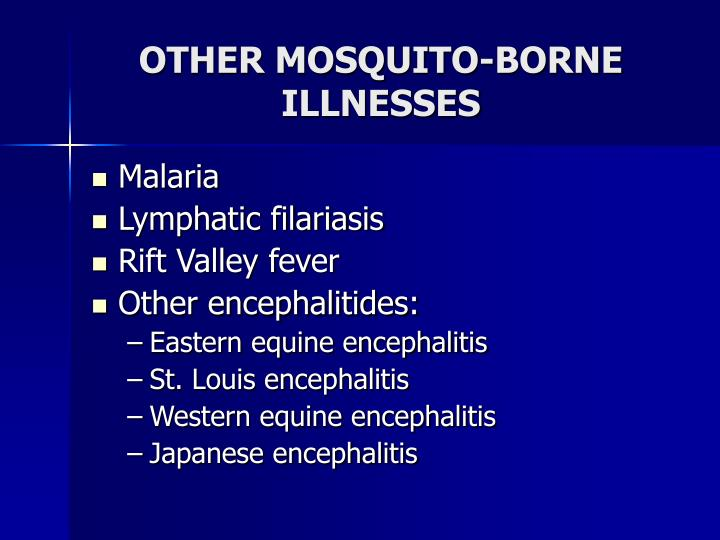 OTHER MOSQUITO-BORNE ILLNESSES