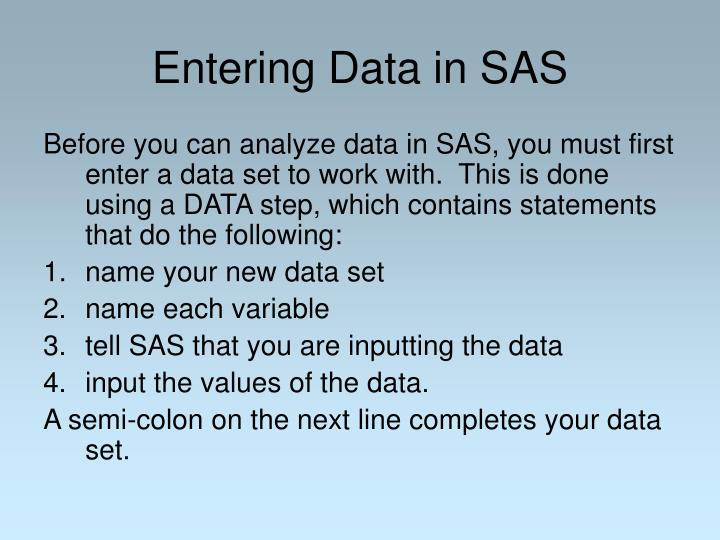 Entering Data in SAS