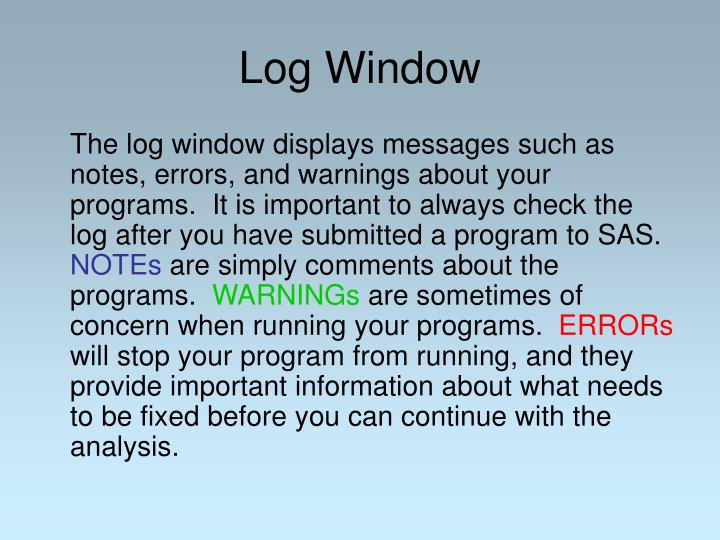 Log Window