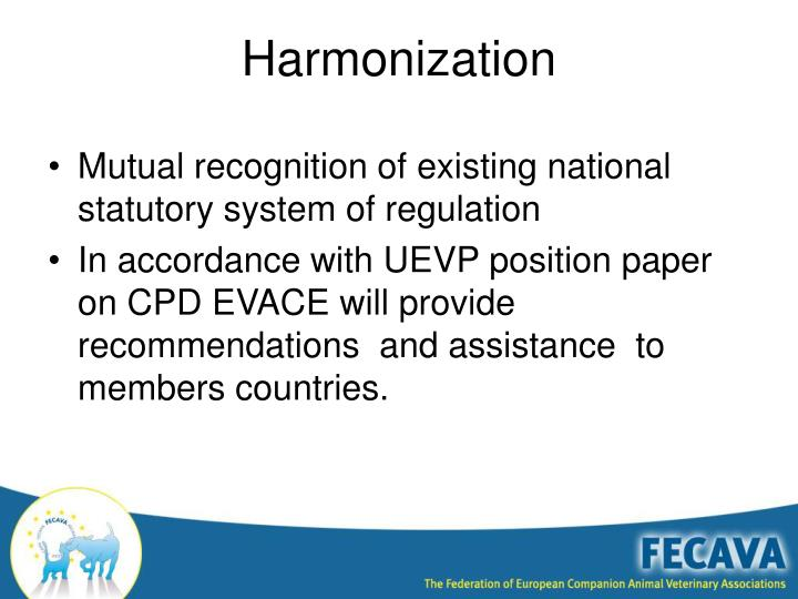 Mutual recognition of existing national statutory system of regulation