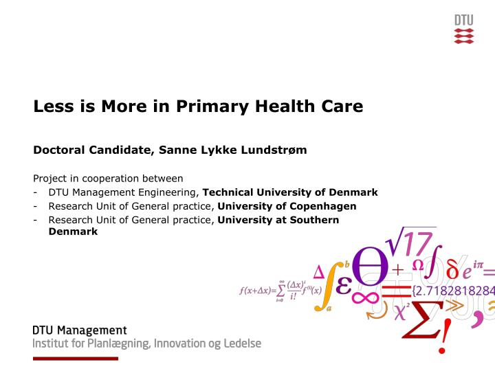 Less is more in primary health care