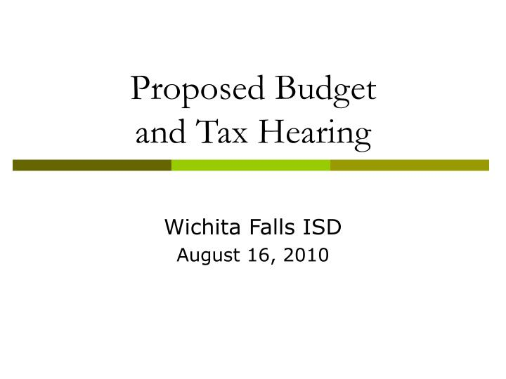 Proposed budget and tax hearing