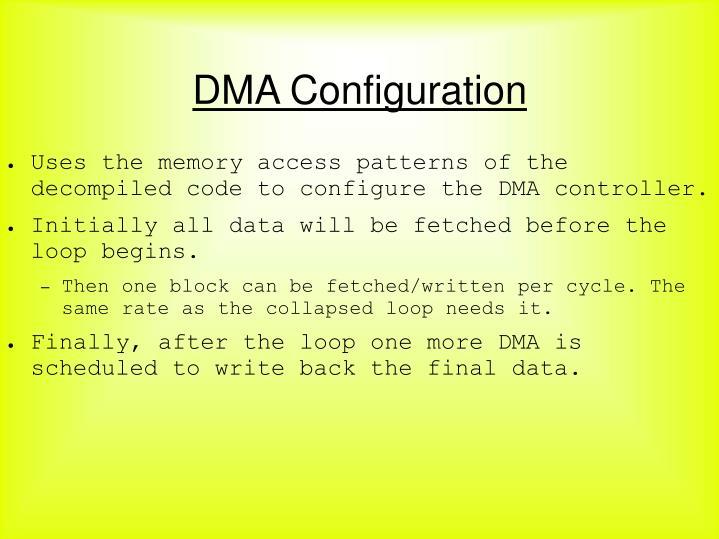 DMA Configuration