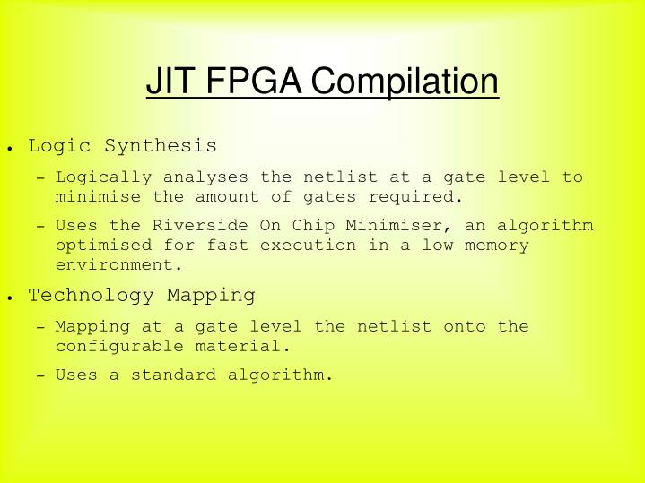 JIT FPGA Compilation
