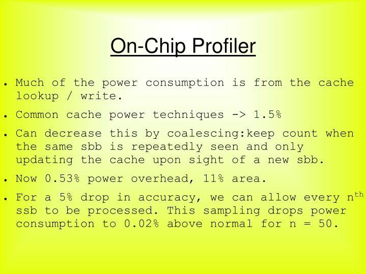 On-Chip Profiler