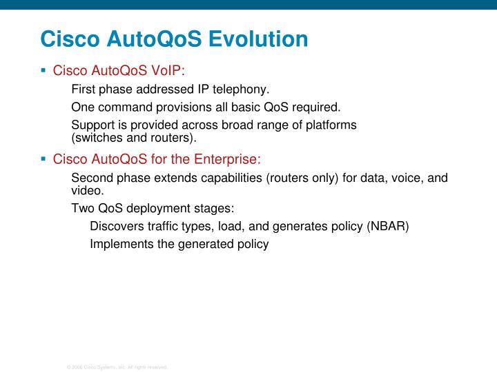 Cisco AutoQoS Evolution