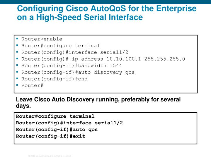 Configuring Cisco AutoQoS for the Enterprise on a High-Speed Serial Interface