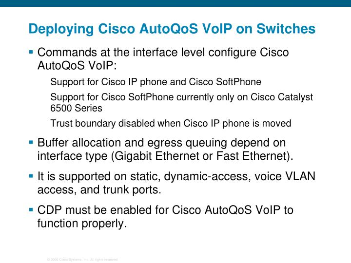 Deploying Cisco AutoQoS VoIP on Switches