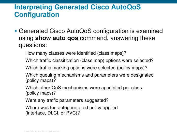 Interpreting Generated Cisco AutoQoS Configuration