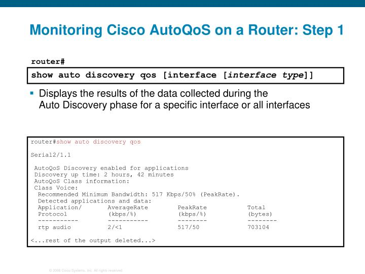 Monitoring Cisco AutoQoS on a Router: Step 1