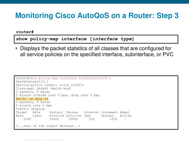 Monitoring Cisco AutoQoS on a Router: Step 3