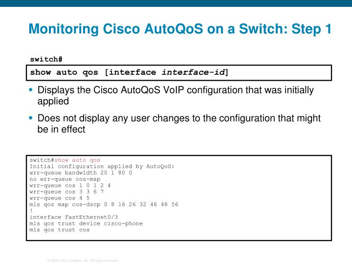 Monitoring Cisco AutoQoS on a Switch: Step 1