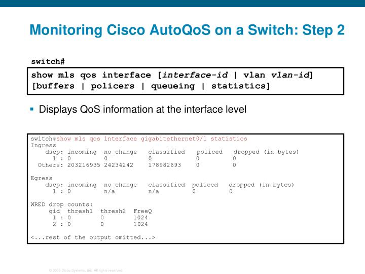 Monitoring Cisco AutoQoS on a Switch: Step 2