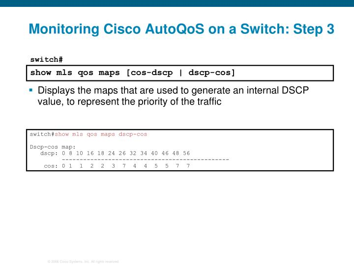 Monitoring Cisco AutoQoS on a Switch: Step 3