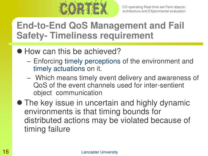 End-to-End QoS Management and Fail Safety- Timeliness requirement