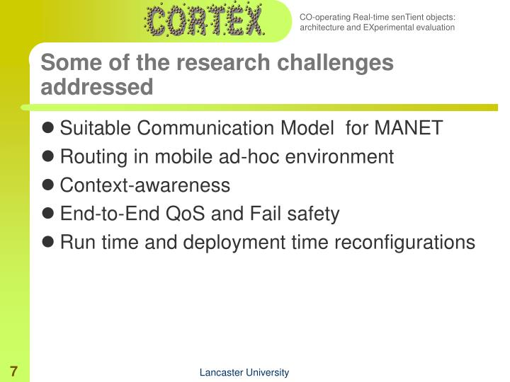 Some of the research challenges addressed