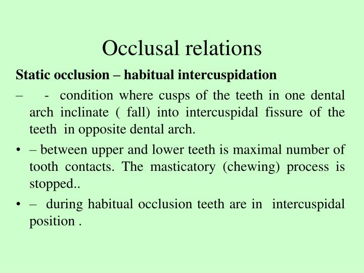 Occlusal relations