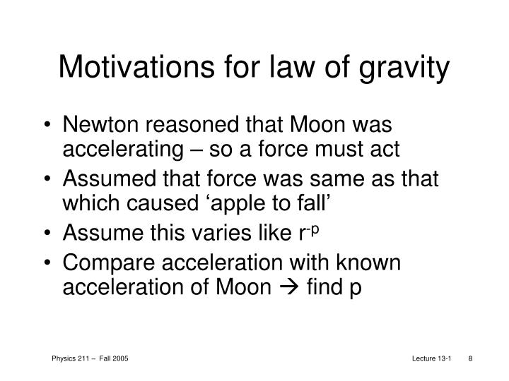 Motivations for law of gravity
