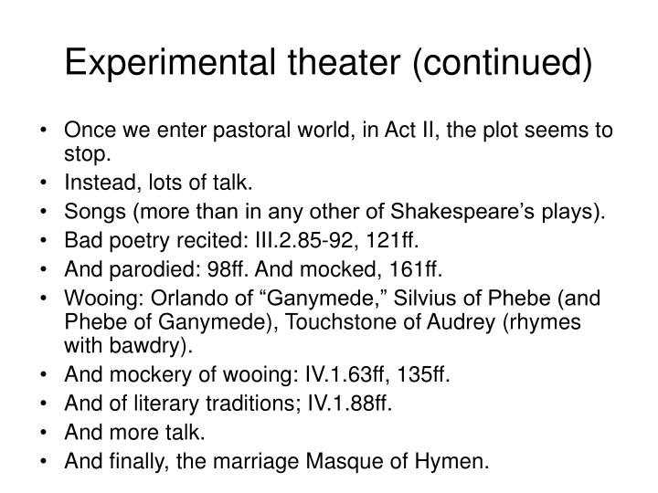 Experimental theater (continued)