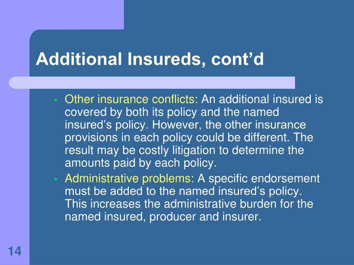 Additional Insureds, cont'd