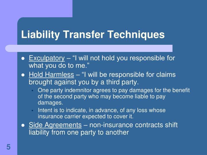 Liability Transfer Techniques