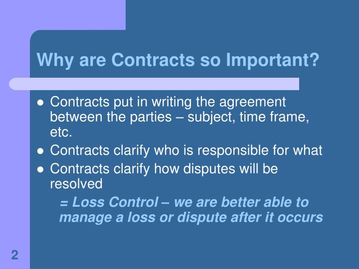 Why are contracts so important