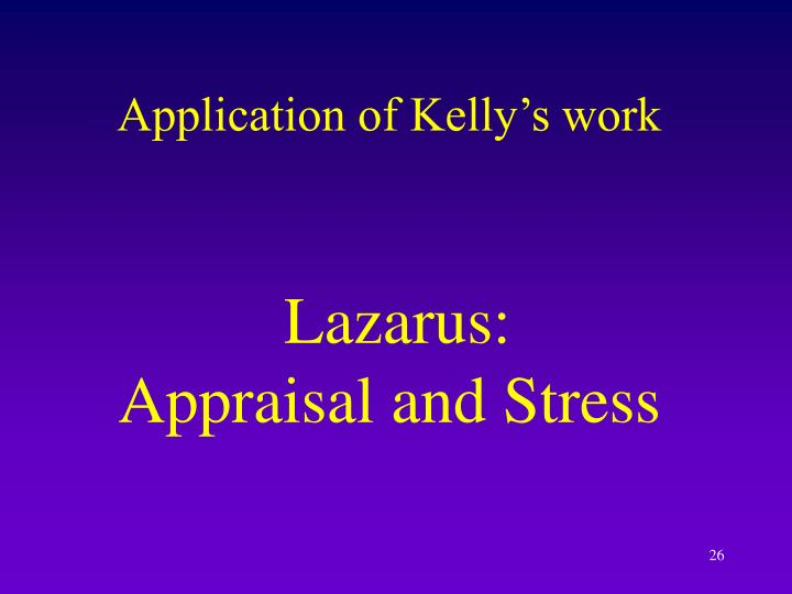Application of Kelly's work