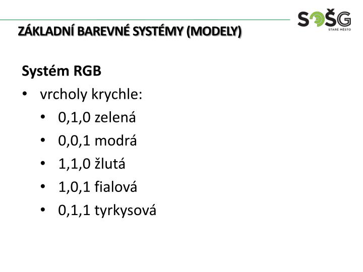 Základní barevné systémy (modely)
