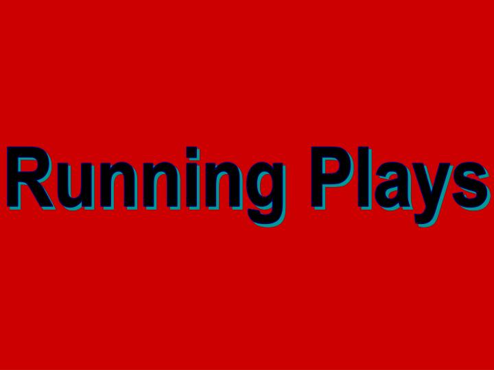 Running Plays