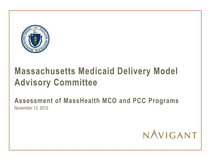 Massachusetts Medicaid Delivery Model Advisory Committee