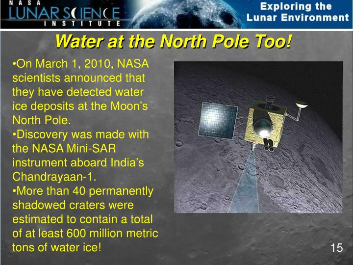 Water at the North Pole Too!