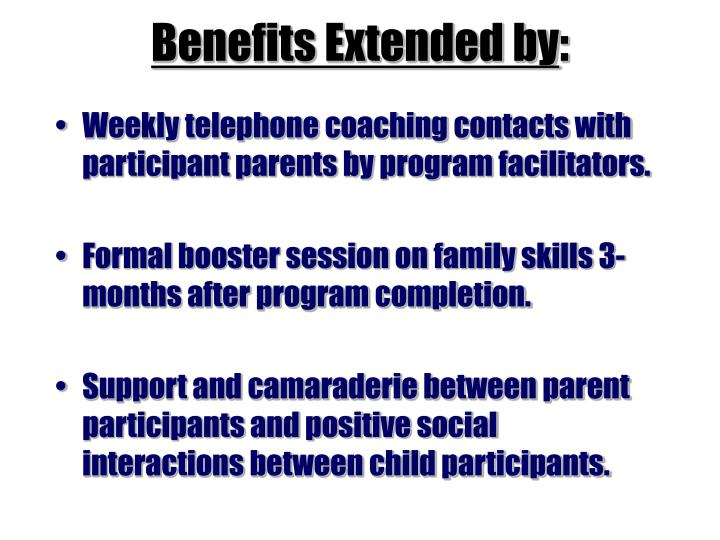 Benefits Extended by
