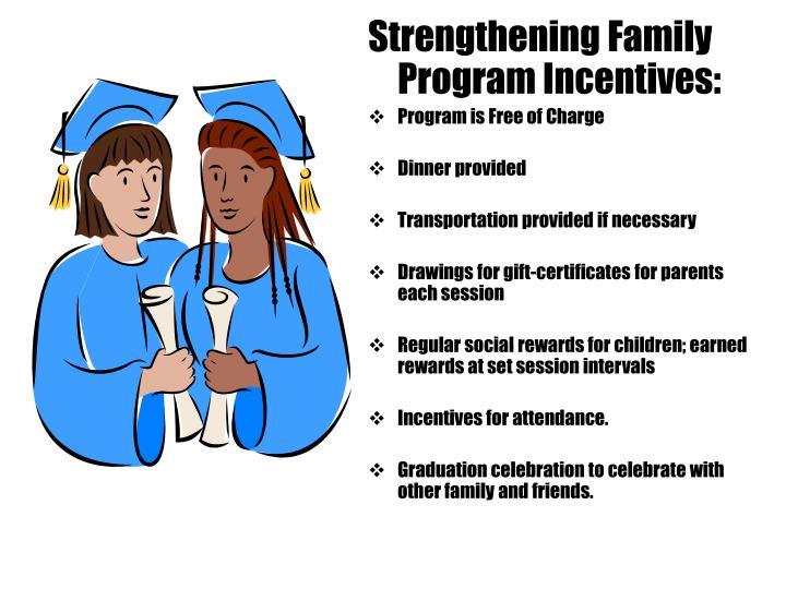 Strengthening Family Program Incentives: