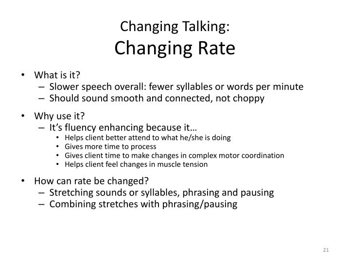 Changing Talking: