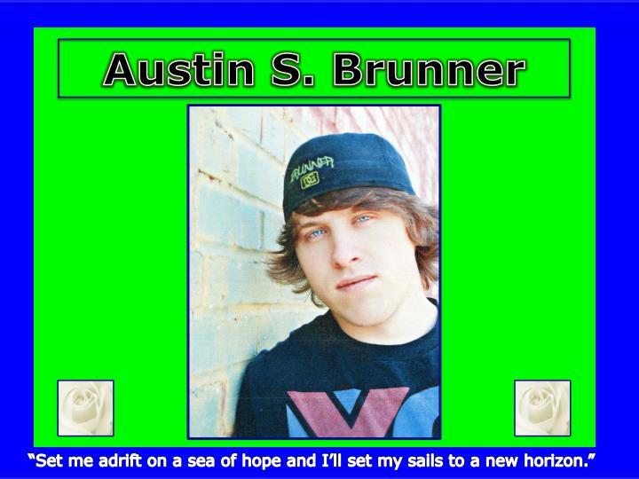 Austin S. Brunner