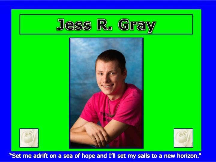 Jess R. Gray