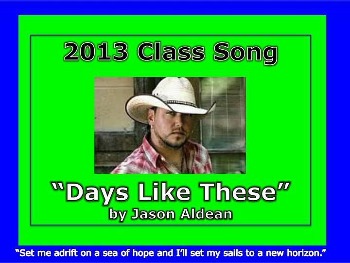 2013 Class Song