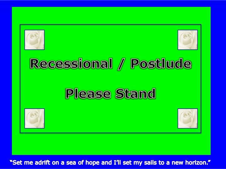 Recessional