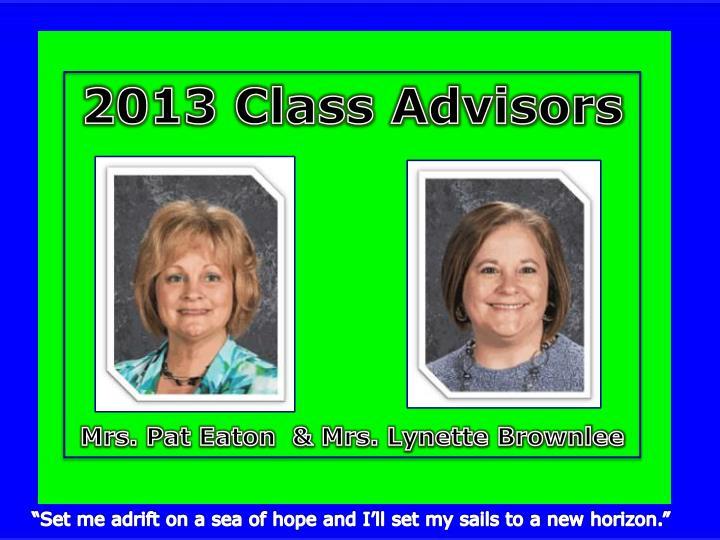 2013 Class Advisors