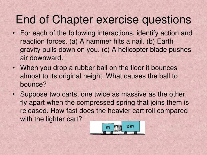 End of Chapter exercise questions