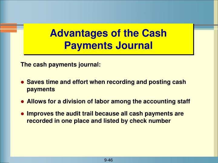 Advantages of the Cash Payments Journal