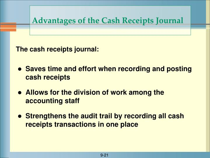 Advantages of the Cash Receipts Journal
