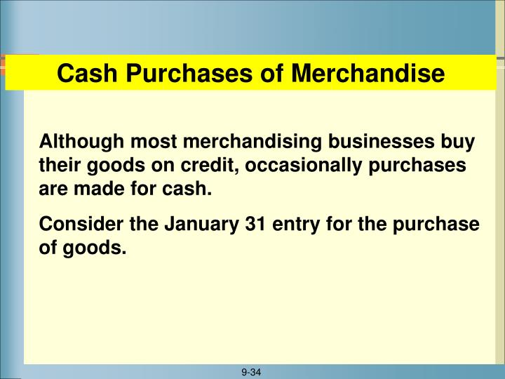 Cash Purchases of Merchandise