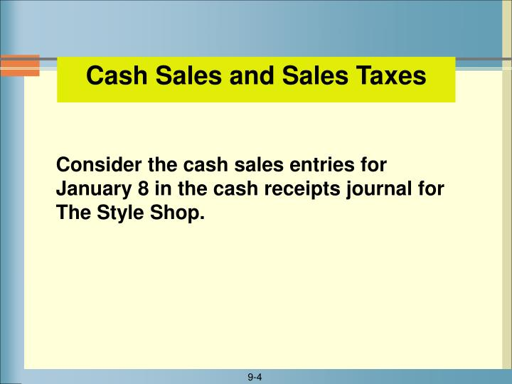 Cash Sales and Sales Taxes