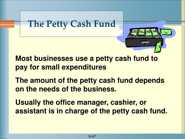 The Petty Cash Fund