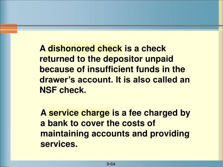 A dishonored check
