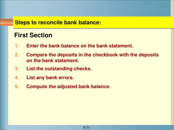 Steps to reconcile bank balance: