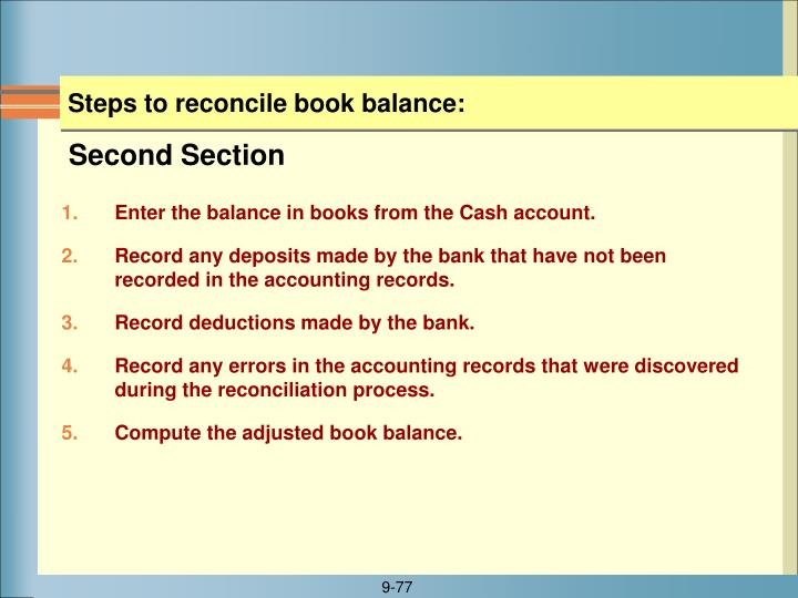 Steps to reconcile book balance: