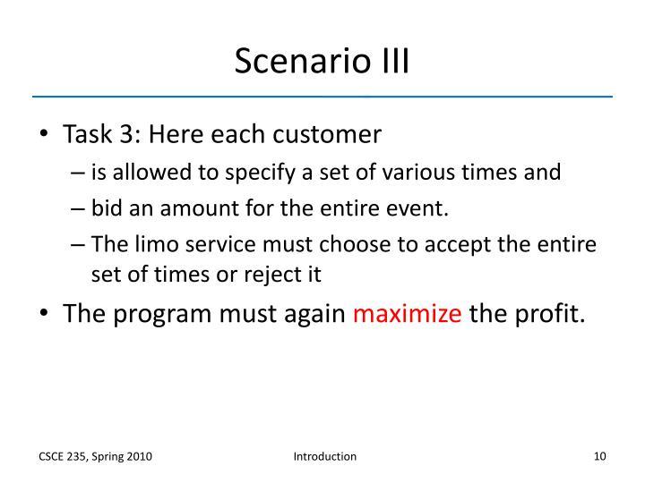 Scenario III