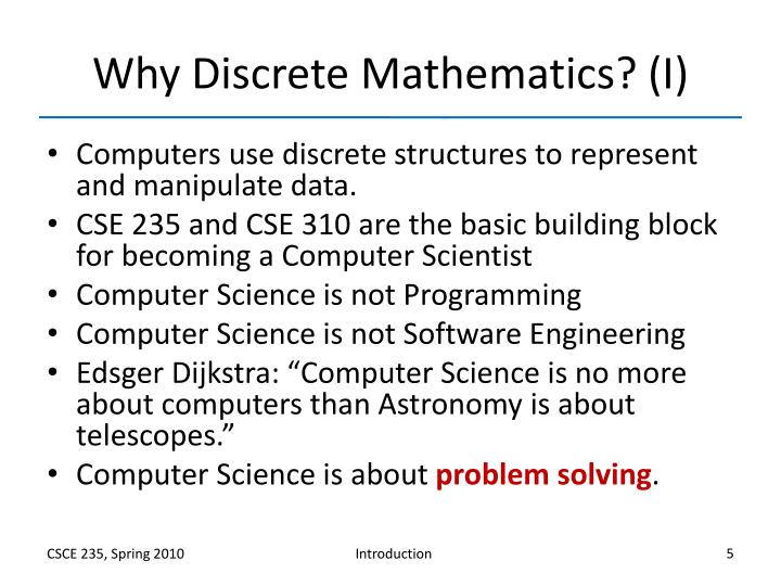 Why Discrete Mathematics? (I)